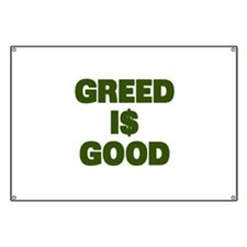 Greed is Good Banner