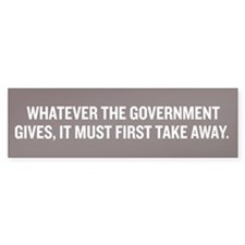 Government Giving Bumper Sticker