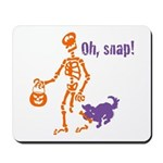 Oh, Snap Skeleton Mousepad