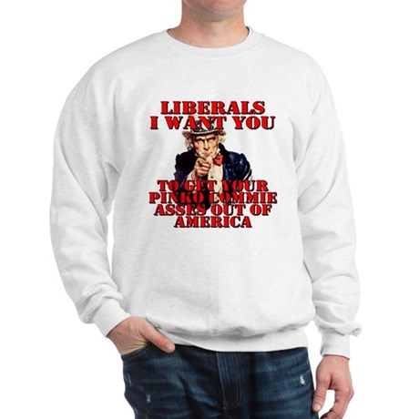 Anti Pinko Commie Liberals Sweatshirt