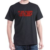 My Dark Passenger Can Kill Yo T-Shirt