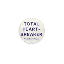 TOTAL HEARTBREAKER Mini Button (100 pack)