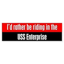 I'd Rather be Riding in the U Bumper Sticker