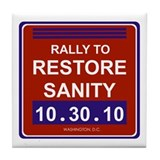 Funny Rally to restore sanity Tile Coaster