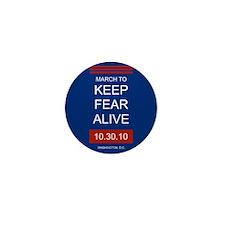 Unique March keep fear alive Mini Button