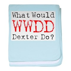 What would Dexter do? Infant Blanket