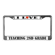 L Love Teaching 2nd Grade License Plate Frame