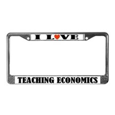 I Love Teaching Economics License Plate Frame