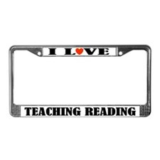 I Love Teaching Reading License Plate Frame
