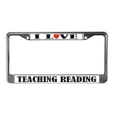 I Love Teaching Reading License Plate Frame