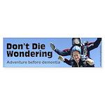 Don't Die Wondering