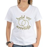 Hold My Earrings Shirt