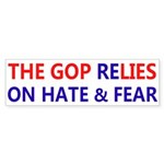 GOP ReLIES on Hate & Fear Bumper Sticker