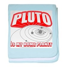 Pluto is my Home Planet Infant Blanket