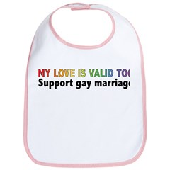 My Love Is Valid Too Bib