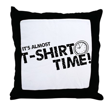 T-Shirt Time Throw Pillow