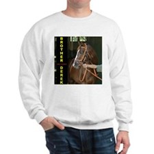 Brother Derek Sweatshirt