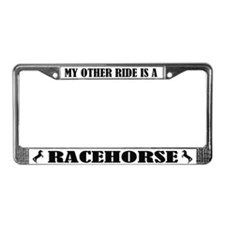 My Other Ride is A Racehorse License Plate Frame