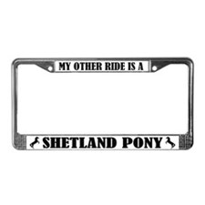 My Other Ride is a Shetland Pony License Frame