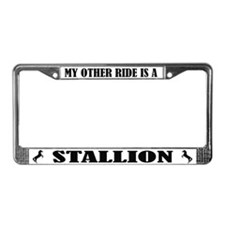 My Other Ride is a Stallion License Plate Frame