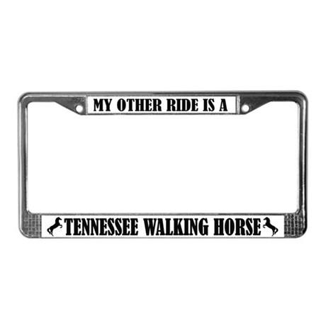 My Other Ride Tennesse Walking Horse License Frame