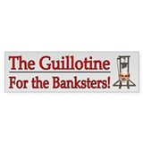 The Guillotine for the Banksters