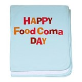 Thanksgiving - Food Coma Day Infant Blanket