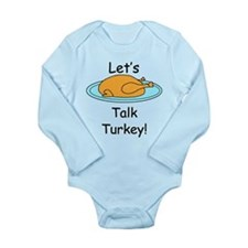 Talk Turkey! Long Sleeve Infant Bodysuit