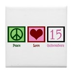Peace Love Fifteen Tile Coaster