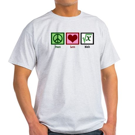 Peace Love Math Light T-Shirt