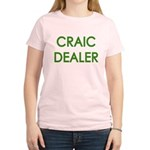 Craic Dealer Irish Humor Women's Light T-Shirt