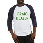 Craic Dealer Irish Humor Baseball Jersey