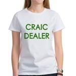 Craic Dealer Irish Humor Women's T-Shirt
