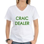 Craic Dealer Irish Humor Women's V-Neck T-Shirt