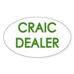 Craic Dealer Irish Humor Sticker (Oval)