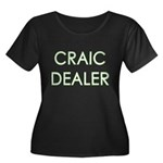 Craic Dealer Irish Humor Women's Plus Size Scoop N