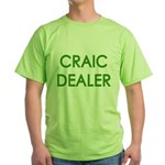 Craic Dealer Irish Humor Green T-Shirt