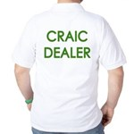 Craic Dealer Irish Humor Golf Shirt