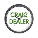 Craic Dealer Irish Humor Wall Clock