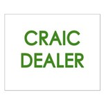Craic Dealer Irish Humor Small Poster