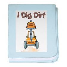 I Dig Dirt Infant Blanket