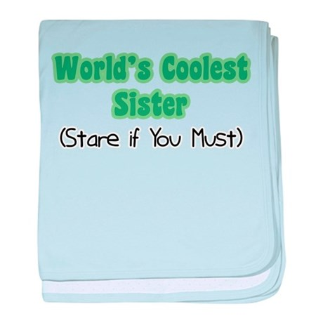 World's Coolest Sister Infant Blanket