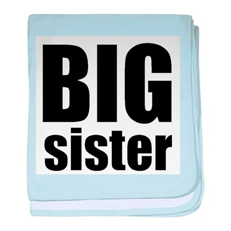 Big Sister Infant Blanket