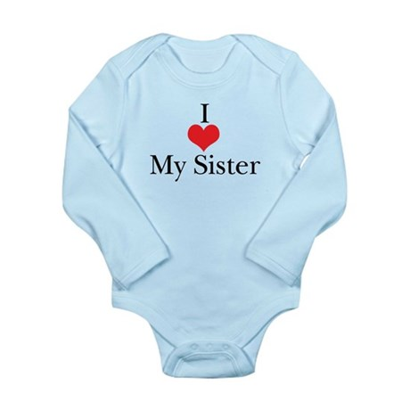 I Love (Heart) My Sister Long Sleeve Infant Bodysu