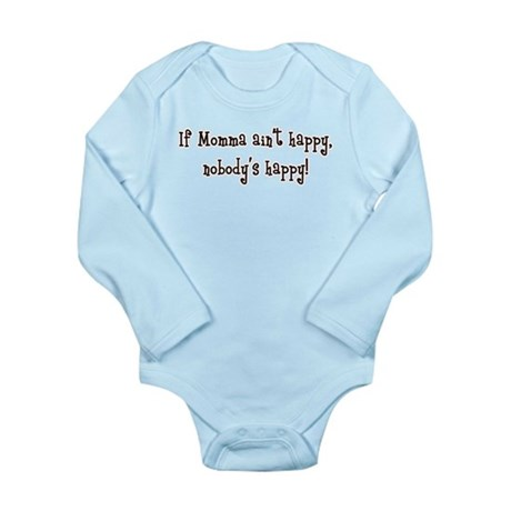 If Momma Ain't Happy Long Sleeve Infant Bodysuit
