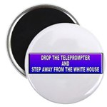 Drop The Teleprompter Magnet