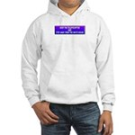 Drop The Teleprompter Hooded Sweatshirt