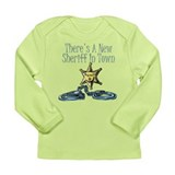 New Sheriff in town Long Sleeve Infant T-Shirt