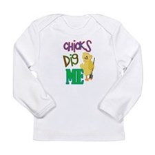 Chicks Dig Me Long Sleeve Infant T-Shirt