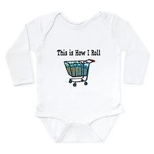 How I Roll (Shopping Cart) Long Sleeve Infant Body